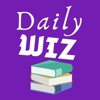 Episode 33 - DAILY WIZ (National PRAISE Day!!) Proverbs 13:21)