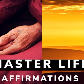 MASTER LIFE|| YOU ARE AFFIRMATIONS || YOU ARE A GOD
