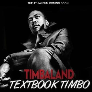 Timbaland - Textbook Timbo (Snippets)
