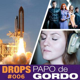 Drops Papo de Gordo 006 - Cinzas inumanas ouvindo podcast