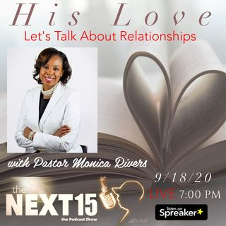 HIS LOVE: Let's Talk About Relationships