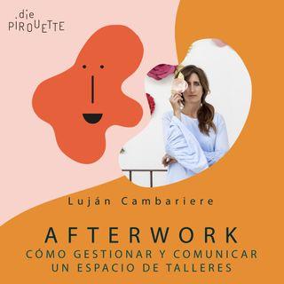 Ep 1. Gestionar y comunicar un espacio de talleres con Luján Cambariere