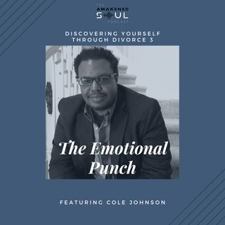 Discovering Yourself Through Divorce 3: The Emotional Punch