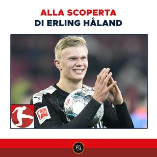 Podcast Bundesliga - Haaland, il gigante che sta conquistando il Dortmund