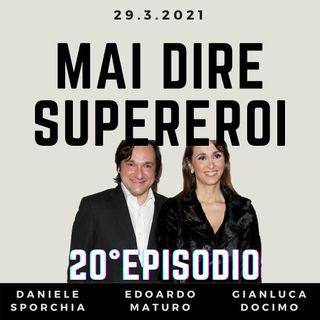 MAI DIRE SUPEREROI - 20° EPISODIO (SPECIALE DIRITTI TV)