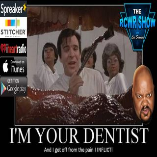 I'll Be Your Dentist and Q&A: The RCWR Show 7-17-2018 Ep604