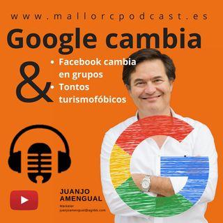 Cambios en Google Ads, Cumbayas y Turismofóbicos