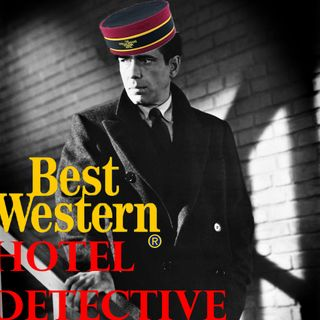 42: Best Western, Hotel Detective