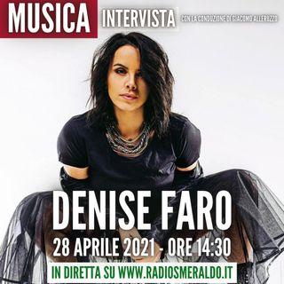 Denise Faro | Intervista
