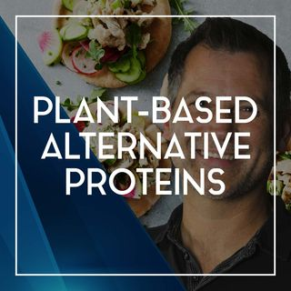 73 The Future of Plant-Based Foods