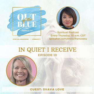 Episode #10 - In Quiet I Receive