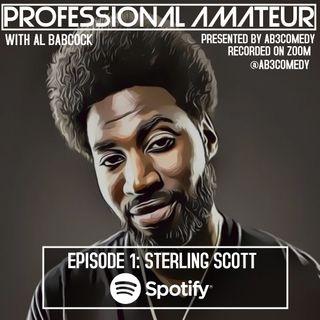 EP 1: Sterling Scott