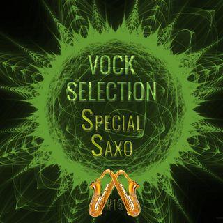 Vock Selection #16   Special Saxo
