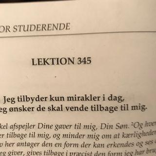Lektion 345. Et kursus i mirakler.
