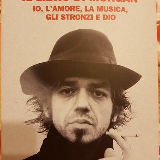 Marco Castoldi : Il Libro Di Morgan- Io,l'amore,la Musica,gli Stronzi E Dio - Maestri - Celentano
