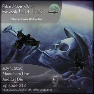 Maccabees Live And Let Die - Blackbird9 Podcast