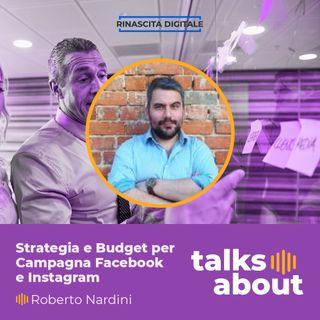 """Episodio 43 - Come creare una strategia e scegliere il budget per una campagna Facebook e Instagram - Roberto """"Popy"""" Nardini"""