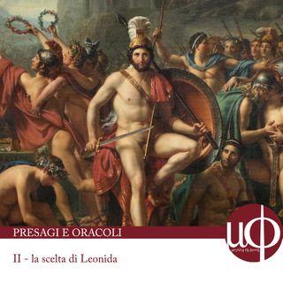 Presagi e oracoli - la scelta di Leonida - seconda puntata