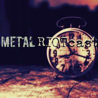 Metal RIOTcast LIVE - episode 11