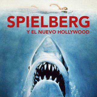 CLOP E57: Spielberg y el Nuevo Hollywood
