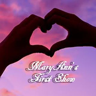 MaryAnn's First Show
