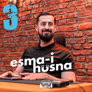 SEVMEK GÜNAH MI ? - ESMA-İ HÜSNA 3 - HAKEM İSMİ 1 - ÖZEL VİDEO | Mehmet Yıldız