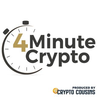 The 4 Minute Crypto Show