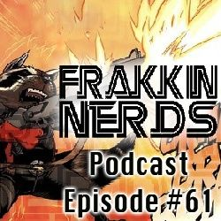 Frakkin Nerds #61- The Free2Play Edition
