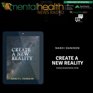 Create A New Reality with Nanci Danison