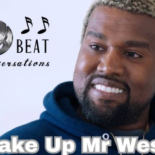 OFFBeat Conversations Presents:  Wake Up Mr. West