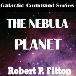 The Nebula Planet-Episode 1