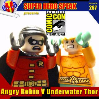 #267: Angry Robin V Underwater Thor