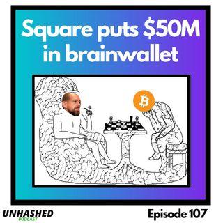 Square puts $50M in Brainwallet