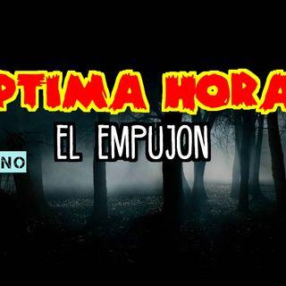 HIstoria: El Empujon.