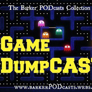 Game DumpCAST #1