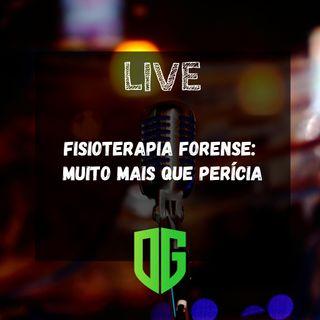 LIVE: Fisioterapia Forense - Muito mais que Perícia