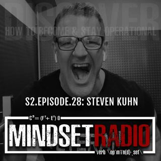S2.E.28: STEVEN KUHN, how honesty, integrity, transparity shapes our performance
