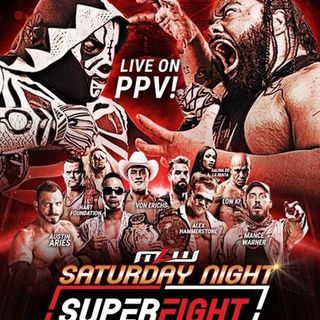ENTHUSIASTIC REVIEWS #25: MLW Saturday Night Superfight 2019 Watch-Along