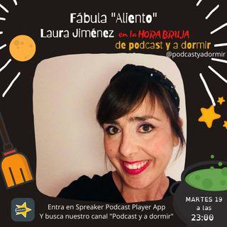 Aliento. Fábula narrada por Laura Jiménez Romero