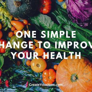 1726 One Simple Change to Improve Your Health