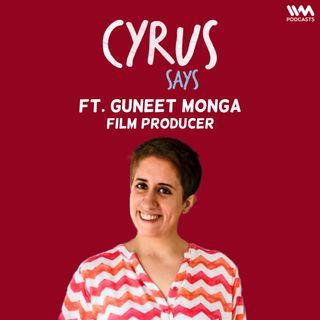 Ep. 703: feat. Guneet Monga