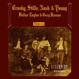 Episode 119 | Crosby, Stills, Nash & Young 'Deja Vu'