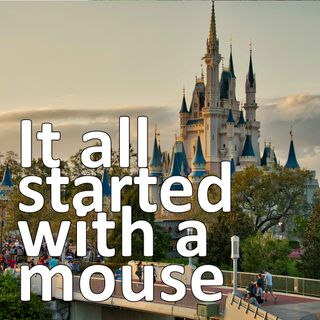 Disney World: it all started with a mouse
