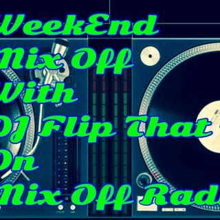 WeekEnd Mix Off 7/3/20 (Live DJ Mix)