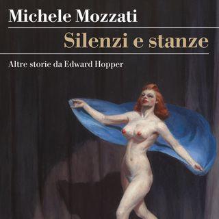 """Michele Mozzati """"Silenzi e stanze"""""""