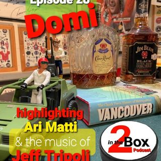 Episode 28 - Domi