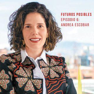 """Ep. 06: """"Cambiar el juego"""" en la educación, con Andrea Escobar"""
