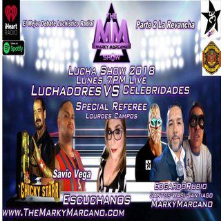 Lucha Show 2018 Part II   Chicky Starr   SavioVega   Edgardo Rubio