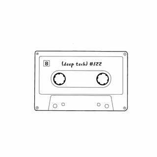 (deep tech) #122