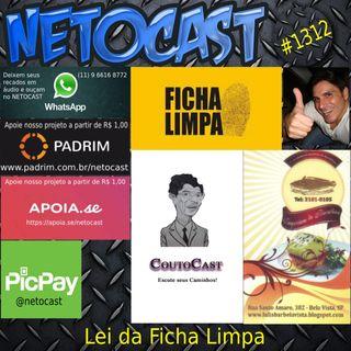 NETOCAST 1312 DE 18/06/2020 - LEI DA FICHA LIMPA (Por: Eduardo Couto)